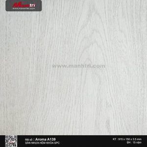 Sàn nhựa hèm khóa Aroma SPC A139