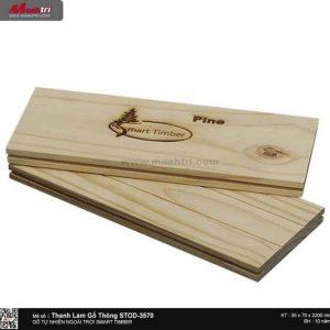 Thanh lam gỗ thông STOD-3570