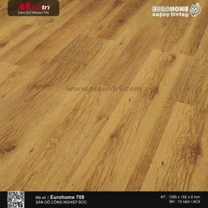 Sàn gỗ Eurohome 709RF
