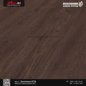 Sàn gỗ Eurohome 8735S