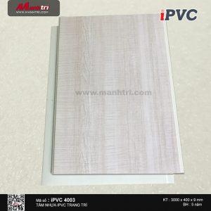 Tấm nhựa iPVC vân gỗ 4003