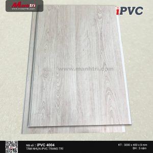 Tấm nhựa iPVC vân gỗ 4004
