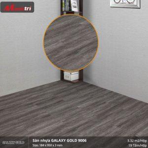 sàn nhựa Galaxy Gold 9006