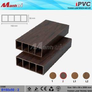 Thanh lam iPVC 150x50 - 2