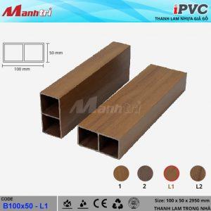 Thanh lam iPVC B100x50 - L1