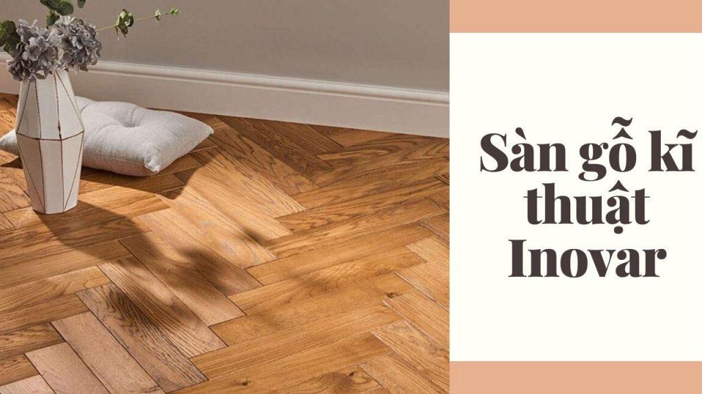 sàn gỗ kĩ thuật Inovar